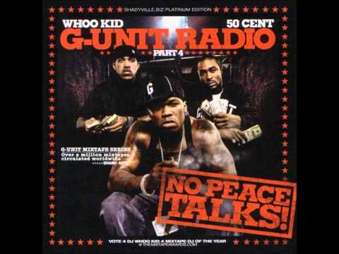 50 Cent - Clap Those Things Feat Mobb Deep (G-Unit Radio 4)
