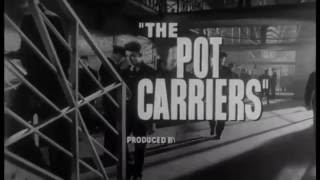 The Pot Carriers Trailer
