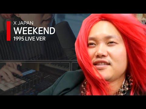 중2병의 원조이자 창시자(?), 전설의 X Japan - Weekend 1995 Live Ver