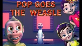 Pop Goes The Weasel - English Nursery Rhymes 3D Animated