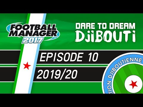 TAXI FOR CABS! | Dare To Dream: Djibouti | Episode 10 - Football Manager 2017