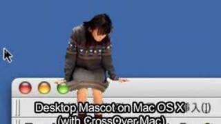 とても怪しい動画です。Win95用デスクトップマスコットのMac OS Xでのパ...