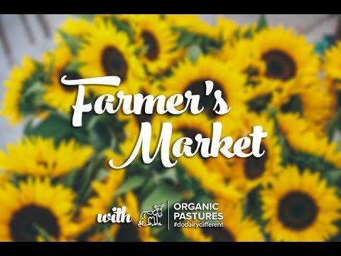 Farmer's Market with Organic Pastures