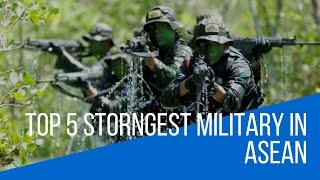 Top 5 Strongest Military in ASEAN