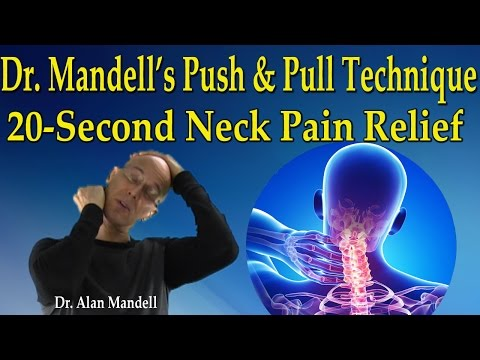 Dr Mandell's Push and Pull Technique (20-Second Neck Pain Relief) - Dr Mandell