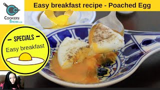 Poached eggs | Easy Breakfast Recipe | Over Easy Eggs | egg recipes | egg recipes for breakfast