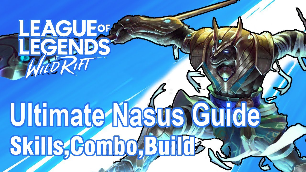 Ultimate Nasus Guide | League Of Legends : Wild Rift