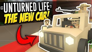THE NEW CAR - Unturned Life Roleplay #315