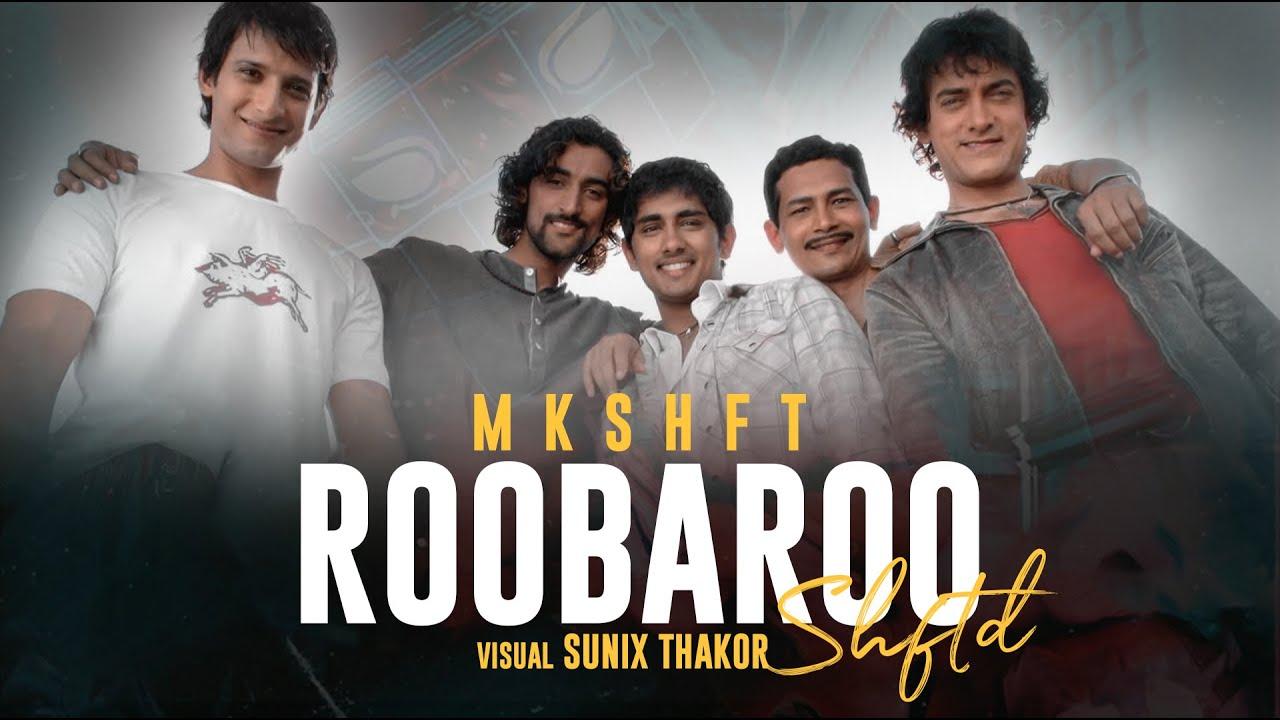 MKSHFT- Roobaroo (SHFTD) | Sunix Thakor | Rang De Basanti | A.R Rahman | Naresh Iyer