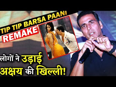 Fans Troll Akshay Kumar For His Tweet On Tip Tip Barsa Paani Recreation! Mp3