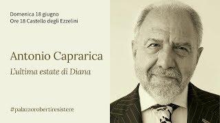 Resistere 2017 - L'ultima estate di Diana - Antonio Caprarica