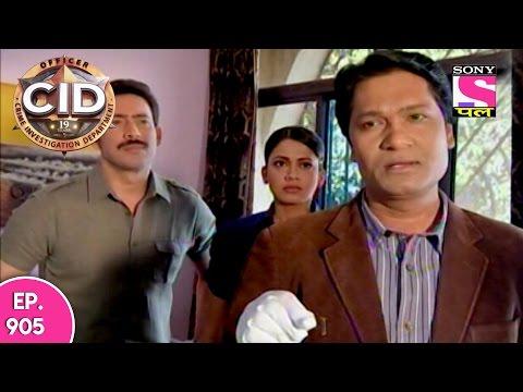 CID - सी आई डी - Episode 905 -...