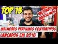 TOP 15 PERFUMES CONTRATIPOS NACIONAIS DE 2018