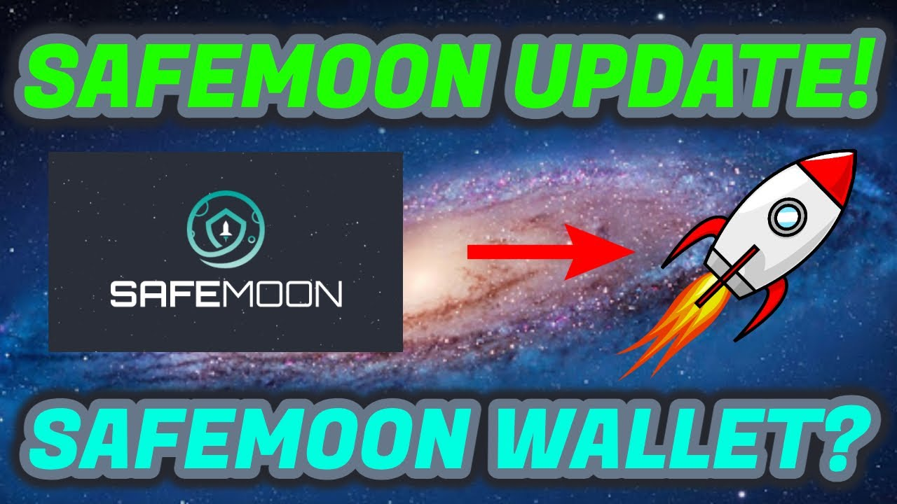 SAFEMOON UPDATE! SAFE MOON COIN UPDATE! SAFEMOON WALLET COMING SOON? GET READY!
