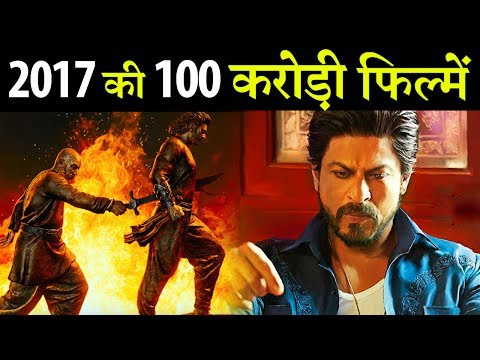 2017 Bollywood's Big Movies that entered in 100 crore club