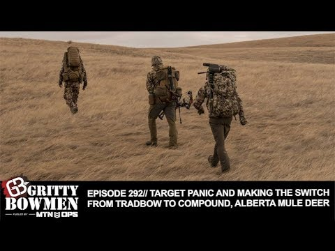 EPISODE 292: Target Panic and Switching From Tradbow To Compound, Alberta Mule Deer