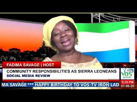 SOCIAL MEDIA REVIEW | COMMUNITY RESPONSIBILITIES AS SIERRA LEONEANS