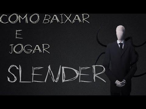 COMO BAIXAR (SLENDER MAN) #PC
