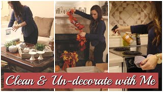 Clean and Un-decorate with Me l Taking Down Fall Decor l Cleaning Motivation