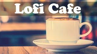 Lofi Cafe Music 10 Hours - Chill Lofi Jazz Cafe Instrumental Background to Study, Relax