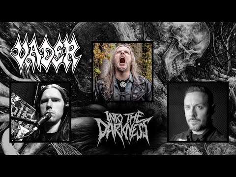 1 Hour 37 Minutes with Piotr Wiwczarek of VADER   INTO THE DARKNESS Interview Series