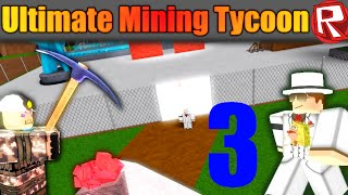 [ROBLOX: Ultimate Mining Tycoon] - Lets Play Ep 3 - TO THE HEAVENS!