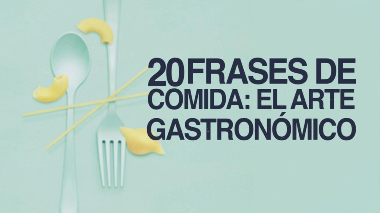 130 Frases De Comida Deliciosas Directas Al Paladar Con
