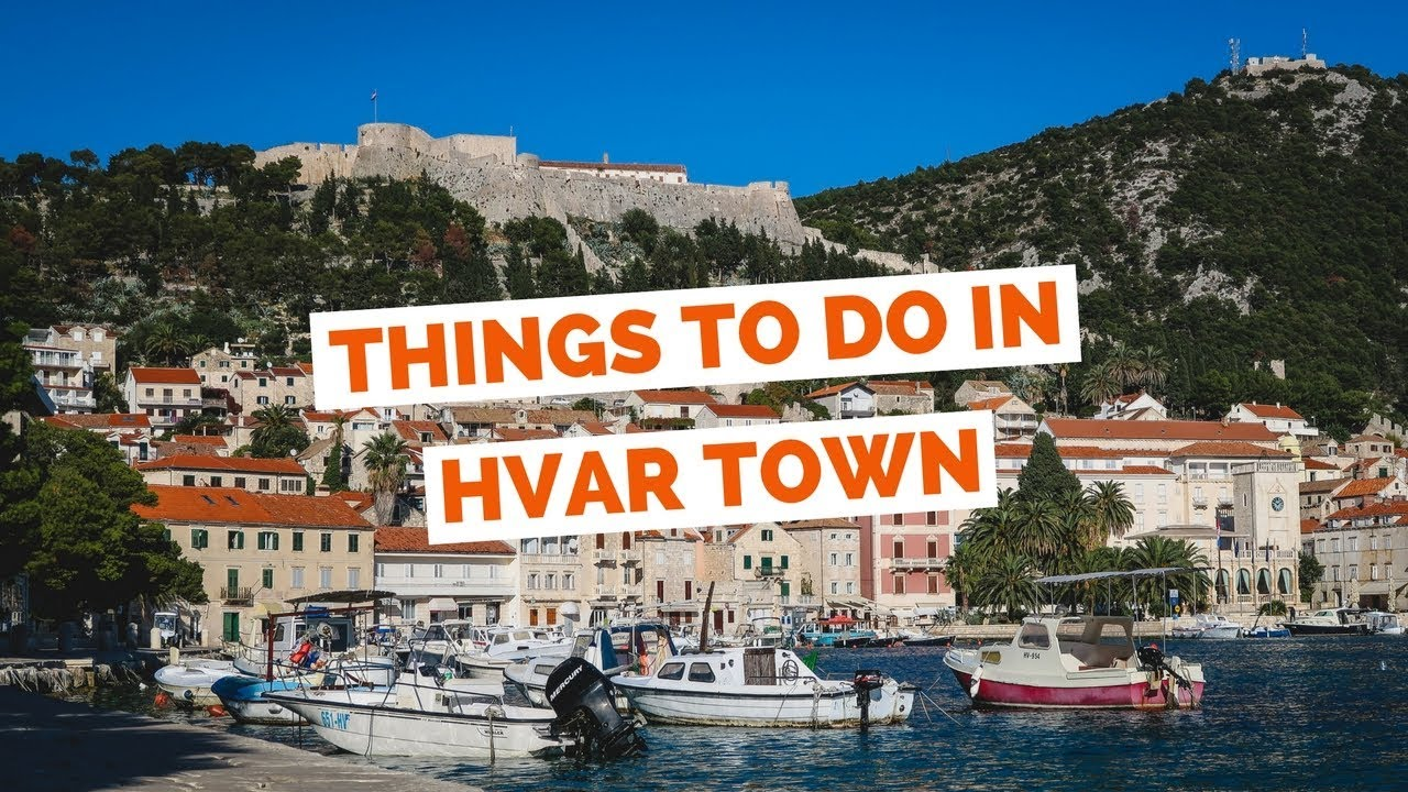 10 Things To Do In Hvar Croatia Travel Guide Youtube