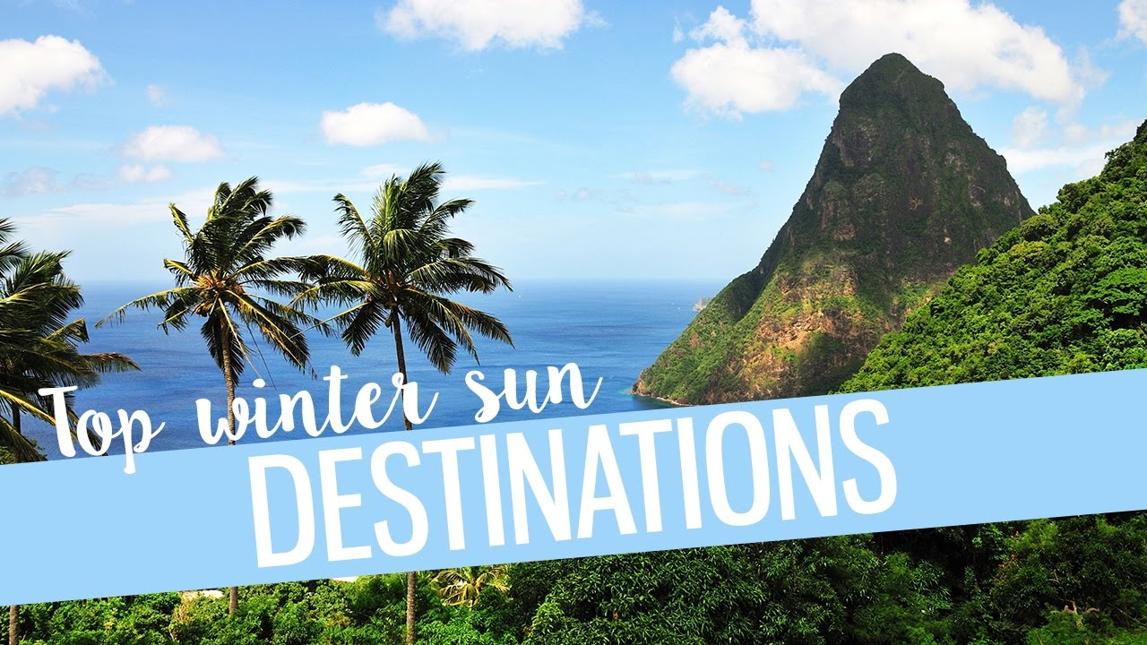Top 5 winter sun destinations youtube for Top winter sun destinations