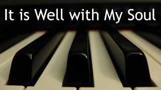 It is Well with My Soul - piano instrumental hymn with lyrics