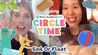 Sink or Float | Water Science Experiment for Kids | Surf's Up | Circle Time with Khan Academy Kids