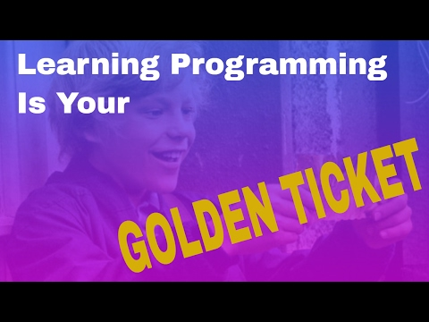 Programming Software and Web Development is Your Golden Ticket