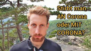 Sterben Leute AN oder MIT Corona?