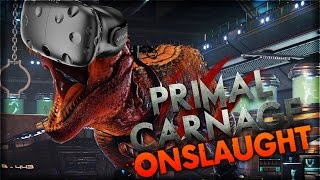 Primal Carnage: Onslaught | UP CLOSE WITH THE RAPTORS (Virtual Reality Dinosaur Shooter)