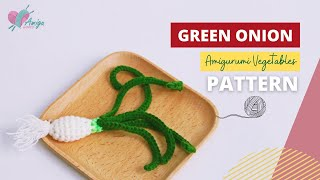 #066 | DIY Vegetable Amigurumi | How to crochet a GREEN ONION amigurumi | Free Pattern | AmiguWorld