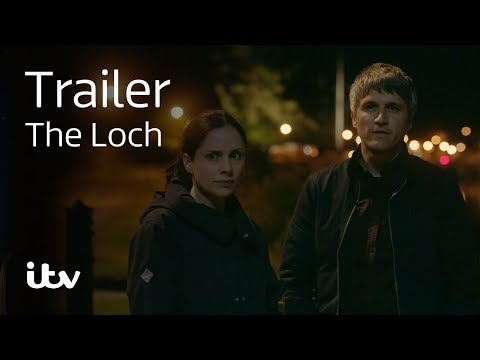 The Loch |Fft. Laura Fraser, Siobhan Finneran, and John Sessions | ITV
