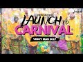 Launch To Carnival 2017 - Soca Mix by Riddim Cast Music
