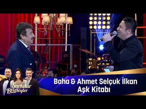 Baha \u0026 Ahmet Selçuk İlkan - Aşk Kitabı indir