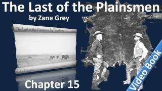 Chapter 15 - The Last of the Plainsmen by Zane Grey - Jones on Cougars