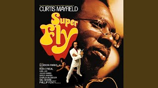 Curtis Mayfield Freddies Dead Theme From Superfly Underground