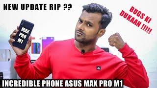 Asus Zenfone Max Pro M1 Incredible Bugs Ki DUKAAN Asus Max Pro M1 July Update !!!