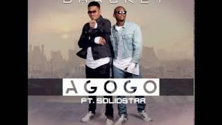 Bracket - Agogo ft. Solidstar [New Music]