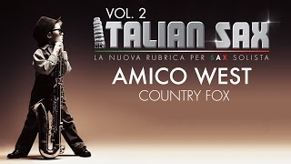 AMICO WEST - Country fox per sax - ITALIAN SAX Vol. 2 - ballo liscio 2015 - basi musicali