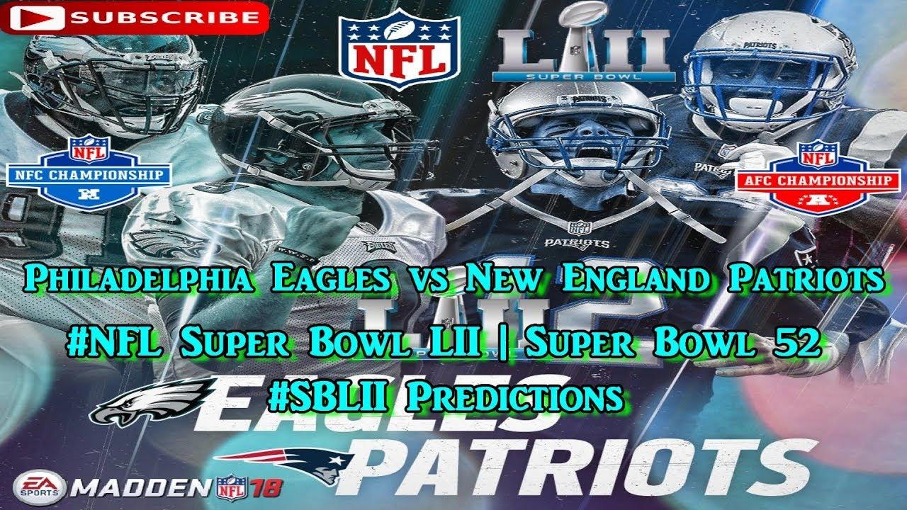 46f86f72 Philadelphia Eagles vs New England Patriots | #NFL Super Bowl LII Super  Bowl 52 | #SBLII Predictions