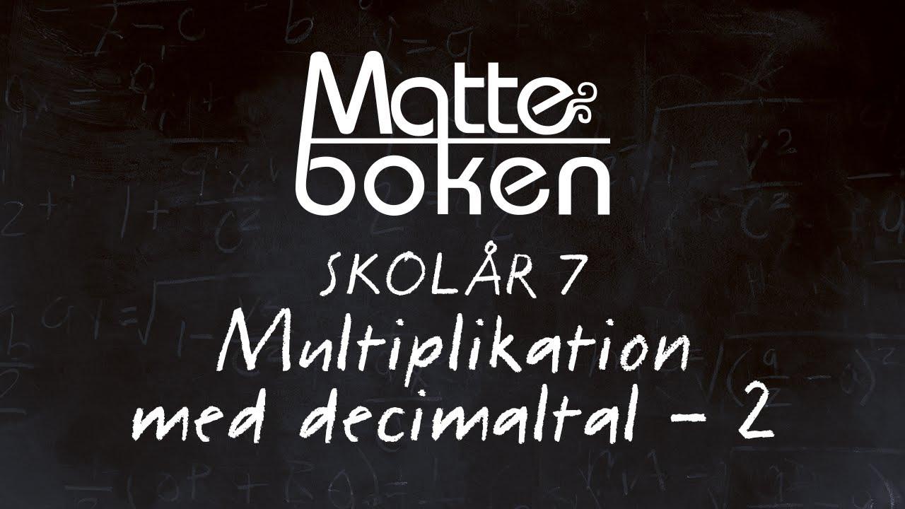 Multiplikation med decimaltal - Lektion 2 - Skolår 7