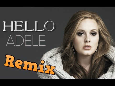 Adele - Hello (Remix) 2016 | AMAZING!!