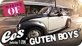 """EES feat. T-zon & Kayef - """"Guten Bois"""" Making OF"""