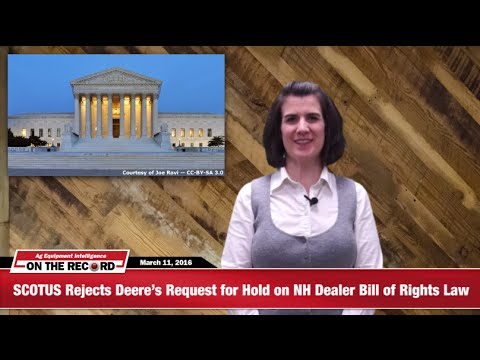 [On The Record] Deere's Attempt to Stop NH Dealer Bill of Rights Rejected