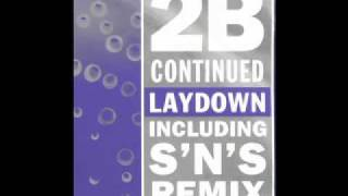2B Continued -  Laydown (S