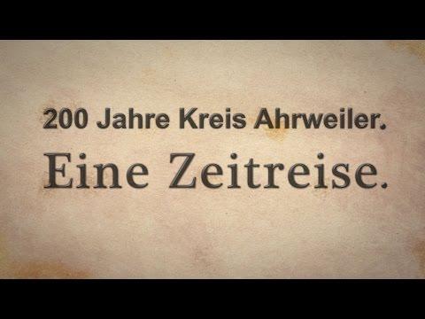 200 Jahre Kreis Ahrweiler - Eine Zeitreise